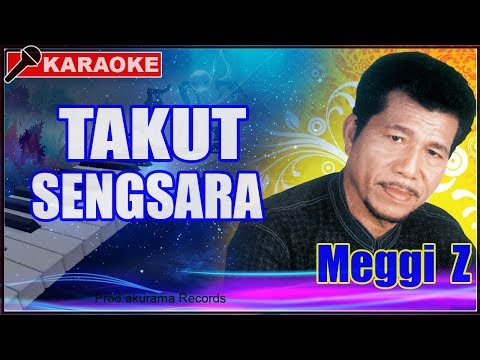 Meggi Z - Takut Sengsara