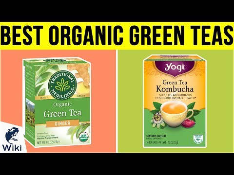10 Best Organic Green Teas 2019