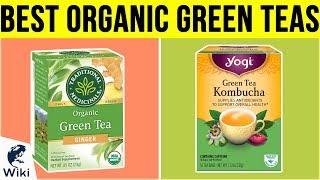 10 Best Organic Green Teas 2019