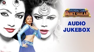 Mumbai Can Dance Saalaa Audio Jukebox | Prashant Narayanan, Rakhi Sawant &  …