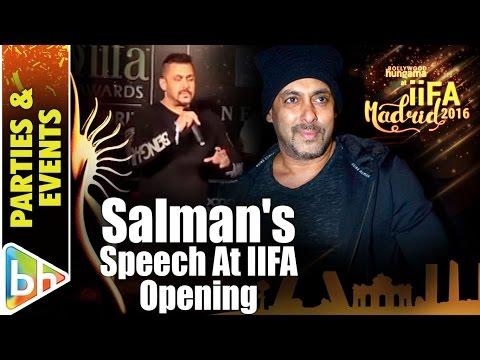 Salman Khan Speaks At The Opening Ceremony Of IIFA Madrid 2016