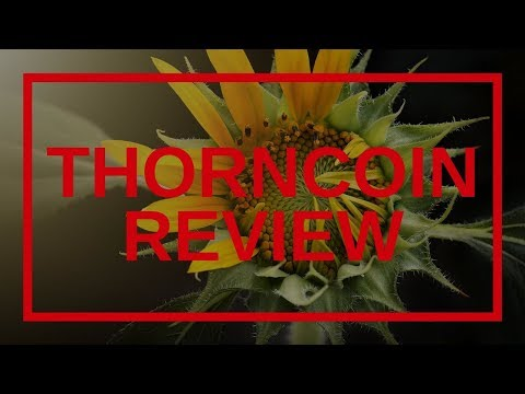 ThornCoin Scam Review - WARNING!! WATCH THIS NOW!