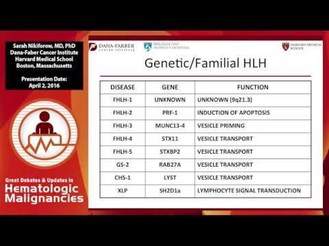 Diagnosis and management of Hemophagocytic lymphohistiocytosis (HLH)
