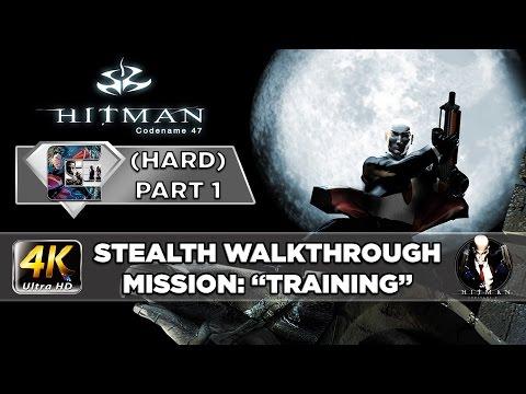 "HITMAN: Codename 47 - Stealth Walkthrough HARD (PC/4K) Part 1 ""Training"""