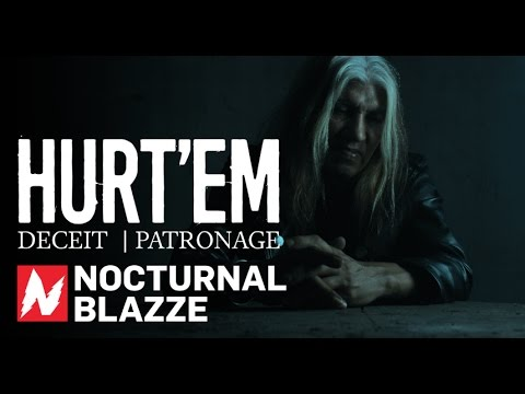 HURT'EM - Deceit   Patronage (OFFICIAL VIDEO)