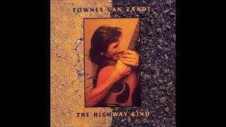 Townes Van Zandt - The Highway Kind (1997) Full Album