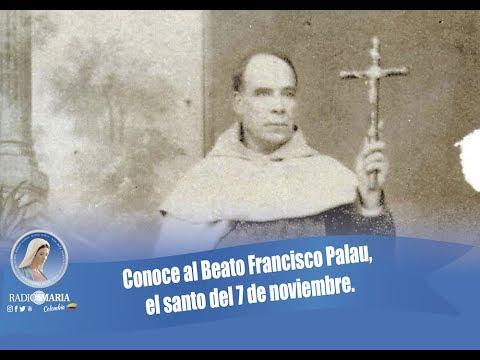 Conoce Al Beato Francisco Palau, El Santo Del 7 De Noviembre