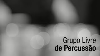 Grupo Livre de Percussão | Antropofonia [Episódio completo]