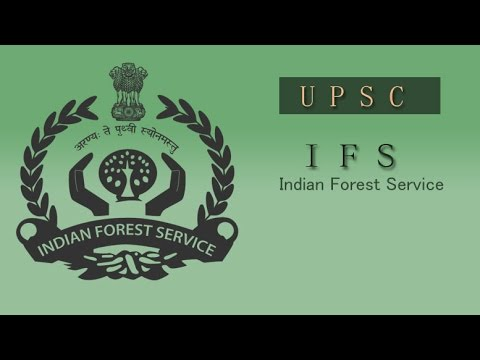 UPSC IFS Indian Forest Service Exam Vacancy 2017 – 110 Posts #JOB FINDER