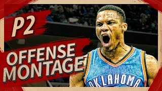 Russell Westbrook UNREAL Offense Highlights Montage 2016/2017 (Part 2) - MVP MODE!
