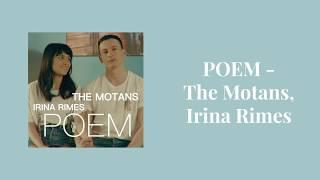 POEM - The Motans, Irina Rimes versuri