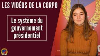 Le système du gouvernement présidentiel