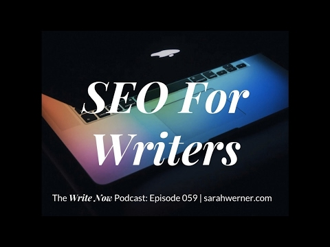 SEO For Writers - WN 059