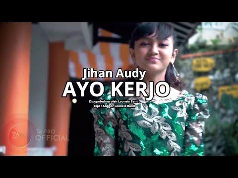 Jihan Audy - Ayo Kerjo [TEASER]