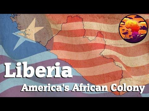 Liberia: America's African Colony