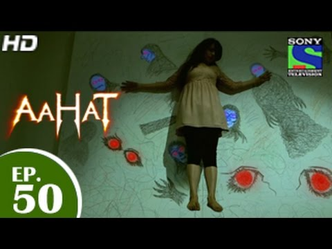 Aahat - आहट - Episode 50 - 28th May...
