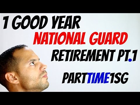 1 Good Year In The National Guard Retirement Pt1