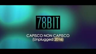 Watch 78 Bit Capisco Non Capisco video