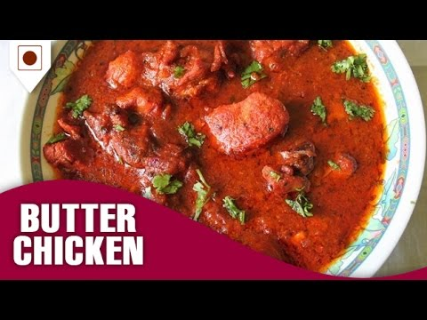 How To Make Butter Chicken With Hot And Spice Gravy | बटर चिकन | Easy Cook with Food Junction