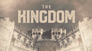 "May 30th - ""The Kingdom"" week 8"