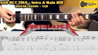 Sad But True (Metallica) GUITAR LESSON w/ TAB - Intro & Main Riff