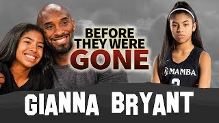 Gianna Bryant | Before They Were Gone | Kobe Bryant's Daughter