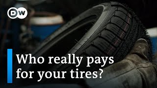 Rubber tires — a dirty business | DW Documentary