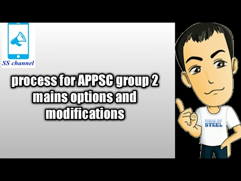 APPSC GROUP 2 MAINS OPTIONS MODIFICATION AND JOB PREFERENCES PROCESS