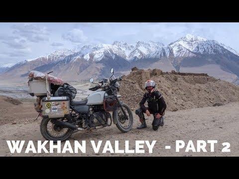 [Eps. 76] WAKHAN VALLEY - Part 2 - Royal Enfield Himalayan BS4