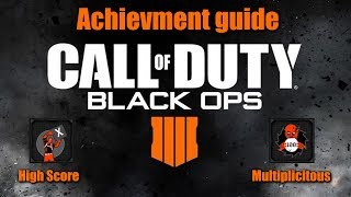 Black Ops 4: Multiplicitous and High Score Achievement guide
