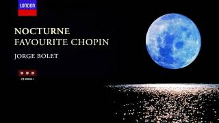 Frédéric Chopin - VII Nocturnes & Complete Studio and Live Chopin Recordings made by Jorge Bolet