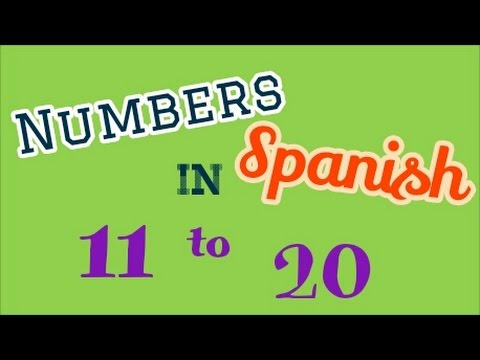 NUMBERS IN SPANISH 11 20 - YouTube