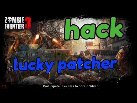 How to hack zombie frontier 3 with lucky patcher 2017 100 working