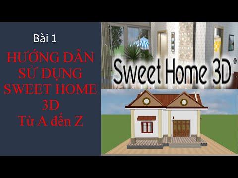 Hướng dẫn sử dụng sweet home 3d  I Bài 1 Làm quen với sweet home 3d, Từ A đến Z