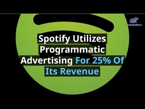 Spotify Utilizes Programmatic Advertising For 25% Of Its Revenue Mp3