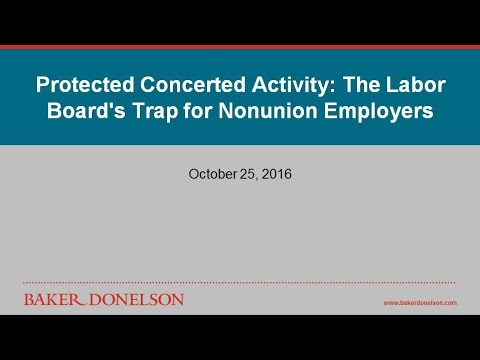 Protected Concerted Activity: The Labor Board's Trap for Nonunion Employers