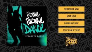 Rome Fortune - Dance (Gigamesh Remix)