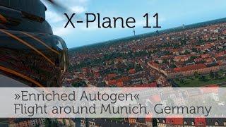 """[X-Plane 11] Bell 407 – Flight around Munich, testing """"Enriched Autogen"""""""