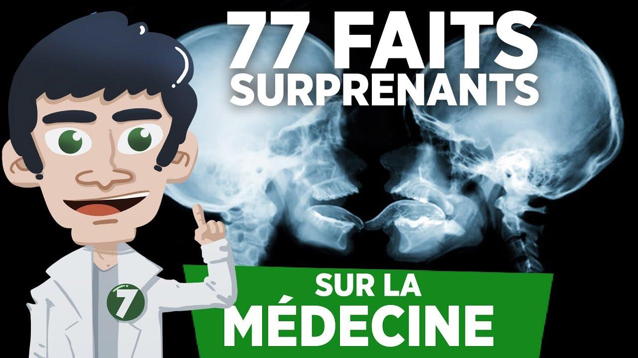 77 FAITS SURPRENANTS SUR LA MÉDECINE !!