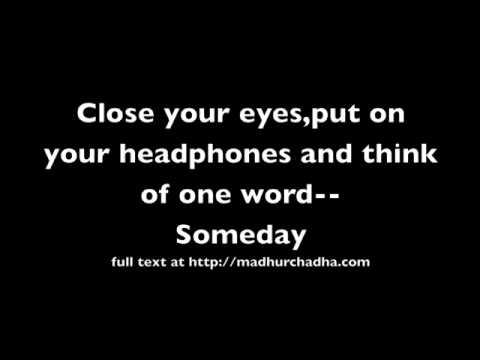 Someday--Dreams desires and hope - Spoken Word