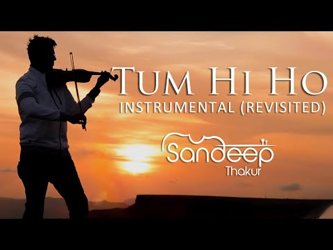 TUM HI HO  Aashiqui 2  Instrumental REVISITED Sandeep Thakur, Studio Unplugged, Vashisth Trivedi