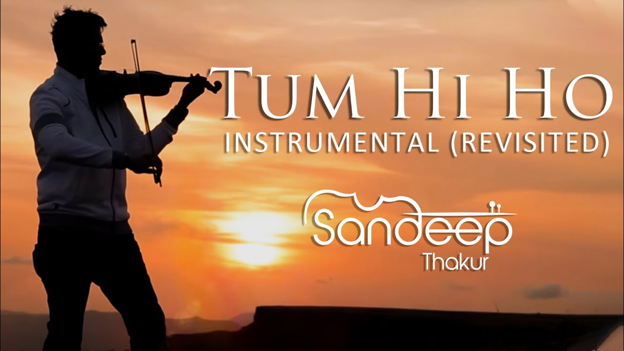 Download Tum Hi Ho | Aashiqui 2 | Instrumental (REVISITED) Sandeep Thakur, Studio Unplugged, Vashisth Trivedi