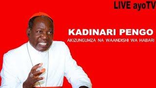 LIVE: Kardinali Pengo anazungumza na Waandishi wa Habari