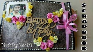 Birthday Scrapbook    Happy Birthday Scrapbook For Best Friend    Birthday Special