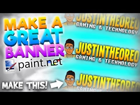 How To Make a Great YouTube Channel Banner FREE! - Paint NET (2017) NO PHOTOSHOP