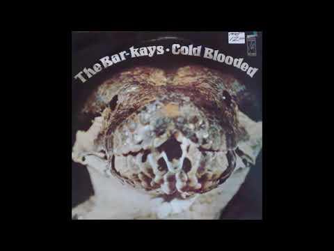 Bar Kays -  Frame Of Mind