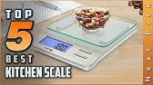 Top 5 Best Kitchen Scales 2020 Youtube