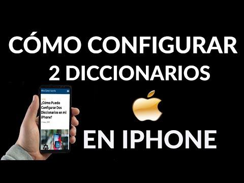 Cómo Configurar Dos Diccionarios en iPhone