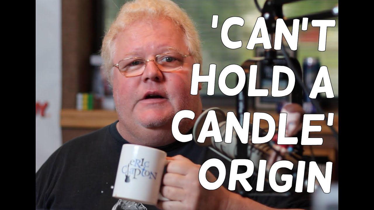 'Can't Hold A Candle' Origin   Have You Ever Wondered ...