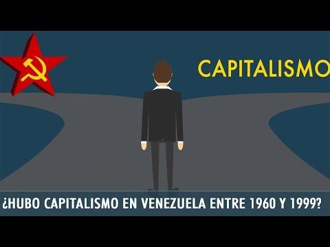¿Hubo Capitalismo En Venezuela Entre 1960 Y 1999?